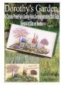 Dorothy's Garden Kit